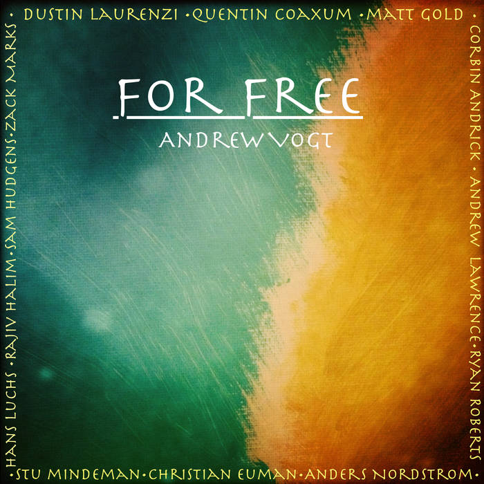 Andrew Vogt - For Free - The EP